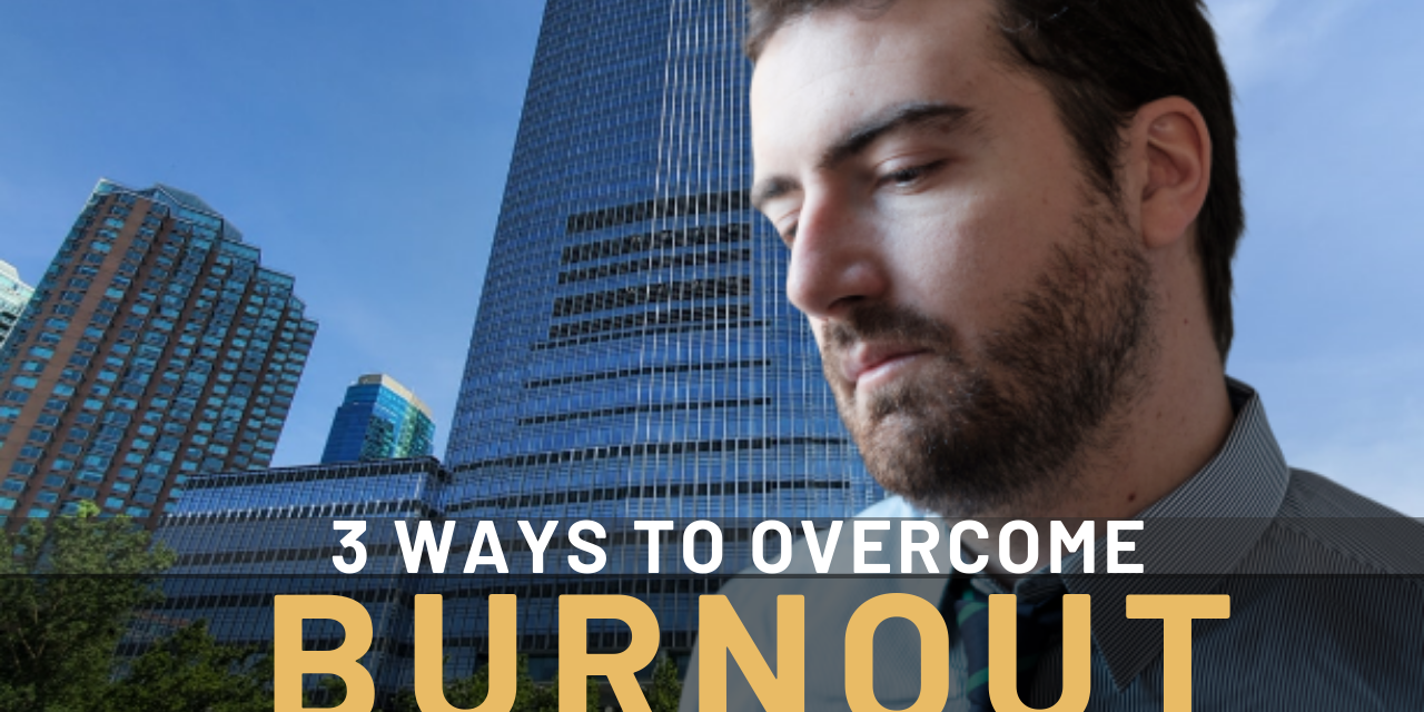 SilkCelia-3 Ways To Overcome Burnout
